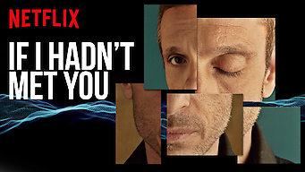If I Hadn't Met You: Season 1